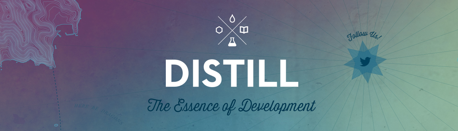 Distill: the essence of development