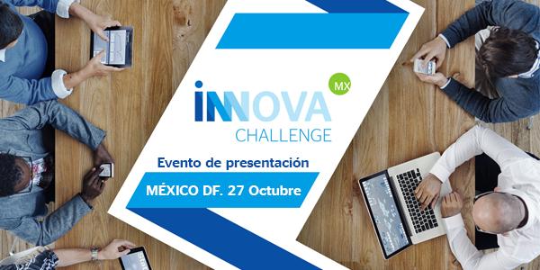 Presentación InnovaChallenge MX en México DF