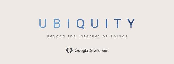 Ubiquity Dev Summit – Beyond IoT
