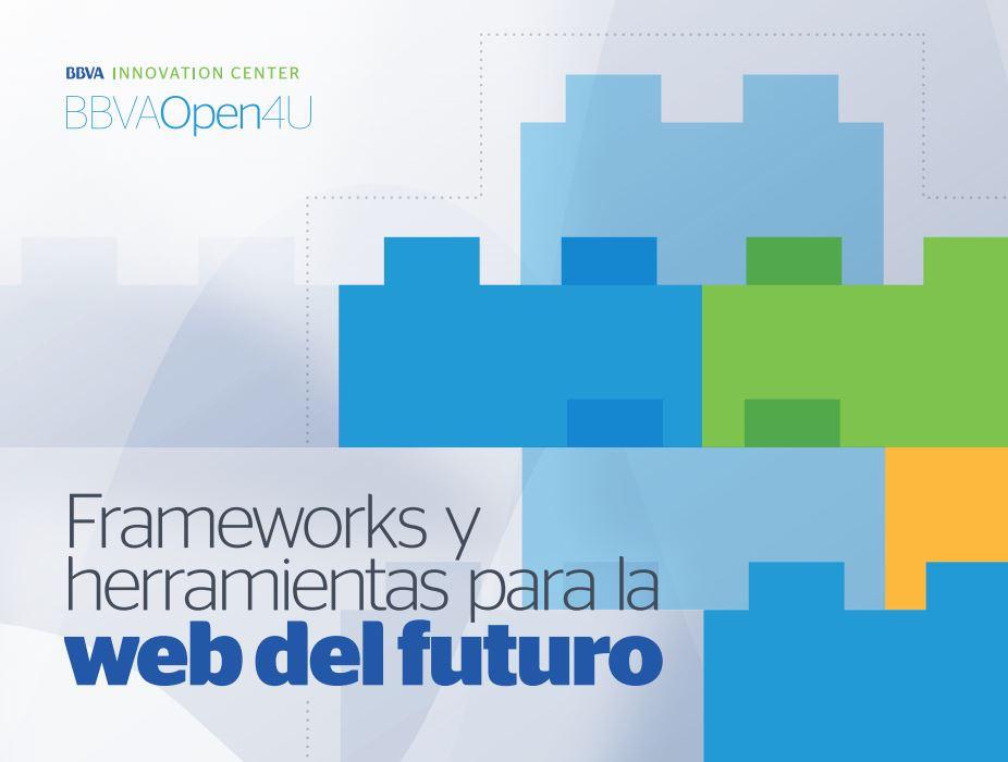 Ebook: Frameworks y herramientas para la web del futuro
