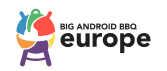 Big Android BBQ Europe