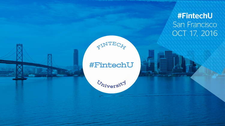 Follow Fintech University on October 17 in San Francisco