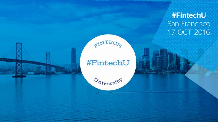 Sigue Fintech University, el 17 de octubre en San Francisco