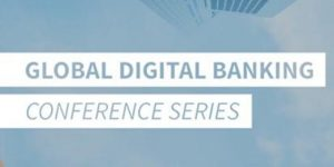 Global Digital Banking Conference Series 2018