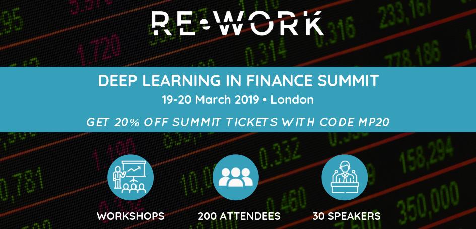 RE•WORK Deep Learning in Finance Summit