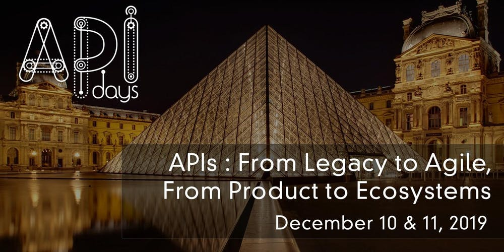 APIs : From Legacy to Agile, From Product to Ecosystems
