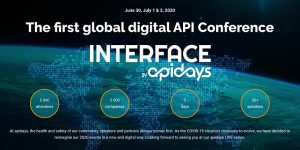 INTERFACE, by apidays – The first global digital API Conference