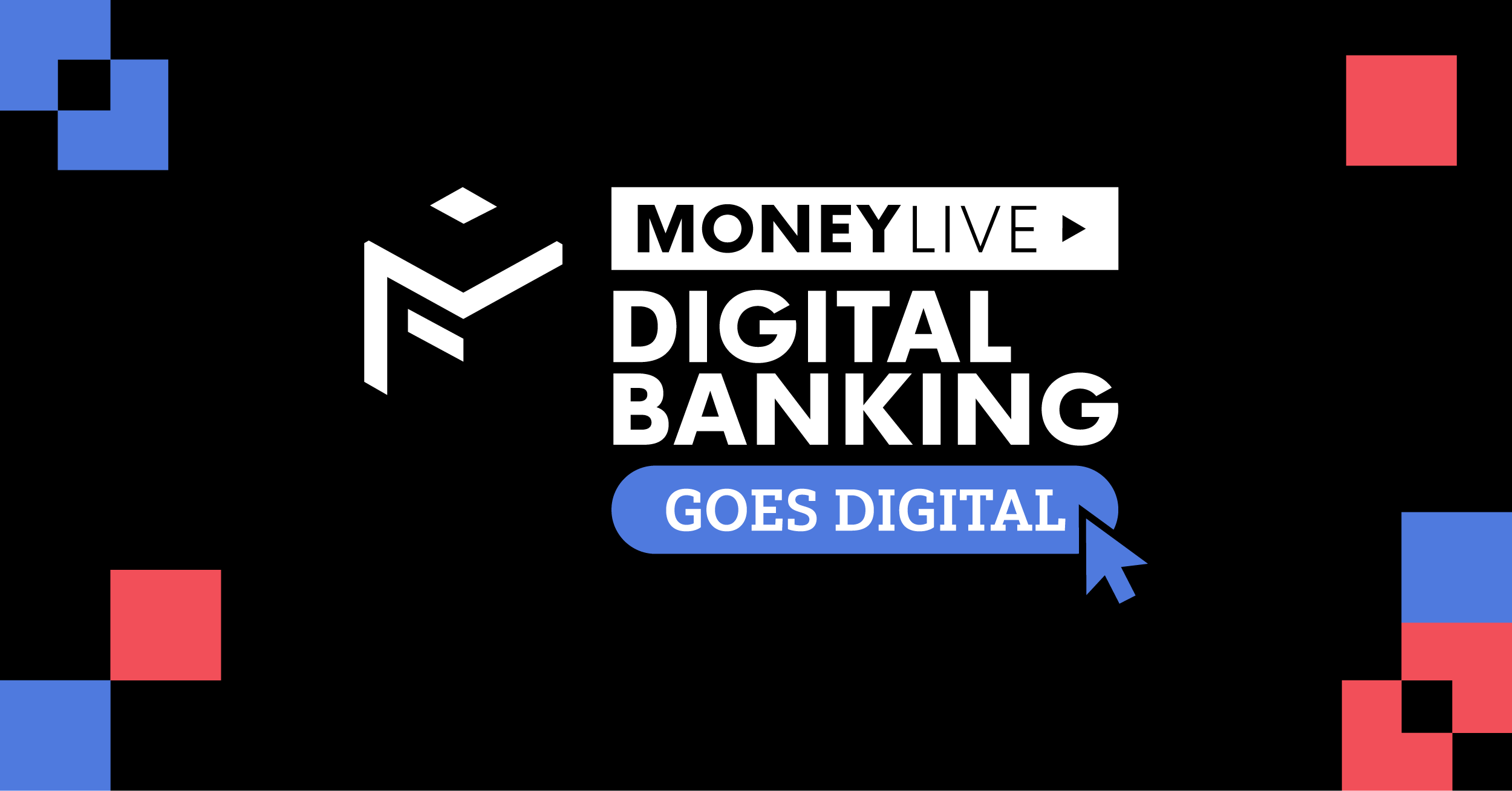 MoneyLIVE: Digital banking 2020